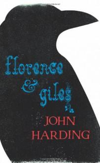 Florence and Giles - John Harding