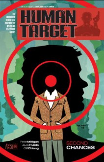 Human Target: Second Chances - Cliff Chiang,Javier Pulido,Peter Milligan