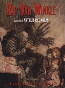 Rip Van Winkle - Arthur Rackham, Washington Irving