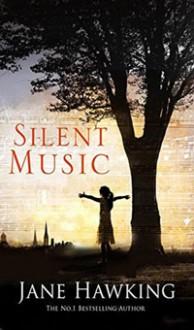 Silent Music - Jane Hawking