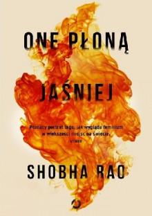 One płoną jaśniej - Shobha Viswanath, Joanna. Jurewicz