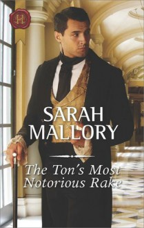 The ton's most notorious rake - Sarah Mallory
