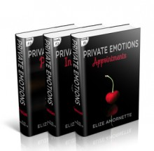 The Private Emotions Trilogy Romance Novels - Elize Amornette