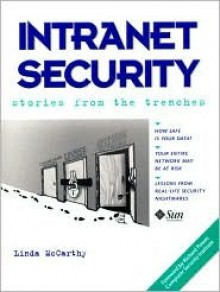 Intranet Security - Stories from the Trenches - Linda McCarthy
