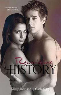 Rewriting History - Missy Johnson, Carly Grey
