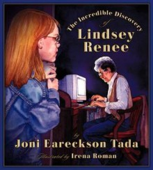 The Incredible Discovery of Lindsey Renee - Joni Eareckson Tada