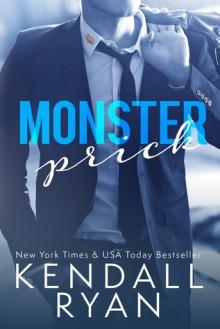 Monster Prick - Kendall Ryan