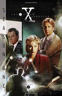 X-Files Classics: Season 1 Volume 1 (X-Files Classics Season One Hc) - Paul Shipper,Roy Thomas