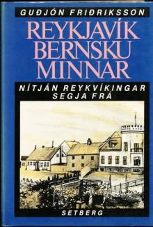Reykjavík bernsku minnar - Guðjón Friðriksson