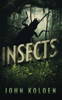Insects - John Koloen