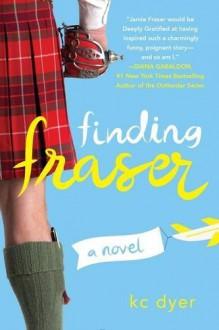 Finding Fraser - Kc Dyer
