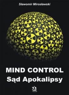 Mind Control Sąd Apokalipsy - Sławomir Mirosławski