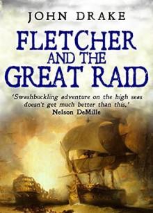 Fletcher and the Great Raid - John Drake