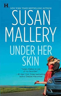 [(Under Her Skin)] [By (author) Susan Mallery] published on (May, 2009) - Susan Mallery