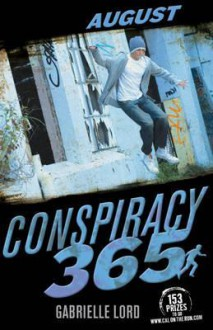 August (Conspiracy 365) - Gabrielle Lord