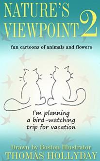 Nature's Viewpoint 2 - Thomas Hollyday
