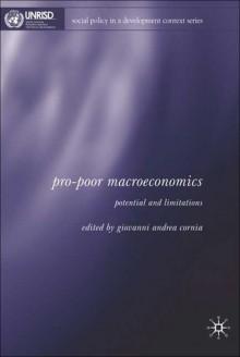Pro-Poor Macroeconomics: Potential and Limitations - Giovanni Andrea Cornia