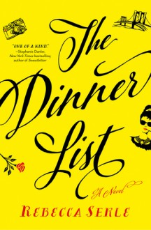 The Dinner List - Rebecca Serle
