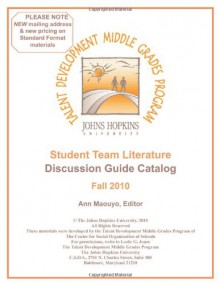 Student Team Literature Discussion Guide Catalog Fall 2010 - Ann Maouyo