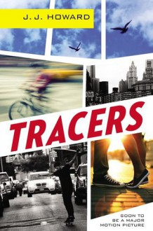 Tracers - J.J. Howard