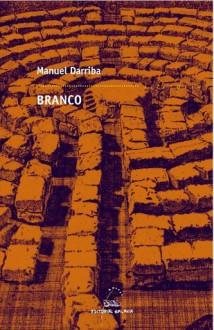 Branco - Manuel Darriba