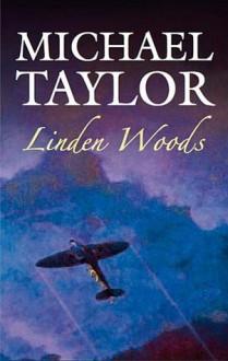 Linden Woods - Michael Taylor