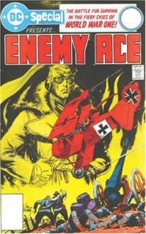 Showcase Presents: Enemy Ace - Robert Kanigher, Joe Kubert, John Severin, Howard Chaykin, Neal Adams