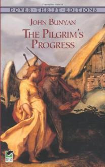The Pilgrim's Progress (Dover Thrift Editions) - John Bunyan