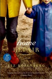Home Repair - Liz Rosenberg