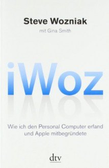 I Woz - Gina Smith, Jürgen Dubau