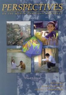 Perspectives on the World Christian Movement : A Reader - Ralph D. Winter, Steven C. Hawthorne, Bruce A. Koch, Darrell R. Dorr