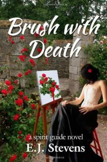 Brush With Death - E.J. Stevens