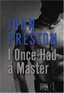 I Once Had a Master - John Preston