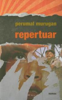 Repertuar - Perumal Murugan