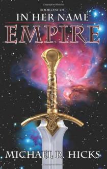 Empire - Michael R. Hicks