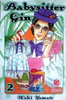 Babysitter Gin Vol. 2 - Waki Yamato