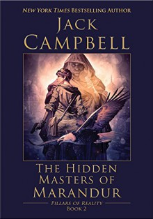 The Hidden Masters of Marandur - Jack Campbell