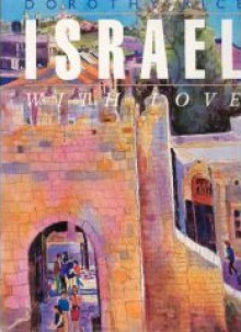 Israel with Love - Dorothy Rice