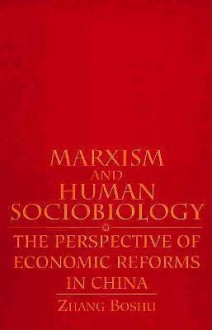 Marxism and Human Sociol: The Perspective of Economic Reforms in China - Zhang Boshu