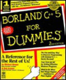 Borland C++ 5 for Dummies - Michael Hyman