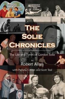 The Solie Chronicles - Robert Allyn, Pamela Allyn, Scott Teal