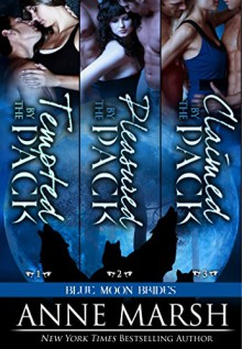Blue Moon Brides Boxed Set: Books 1-3 - Anne Marsh
