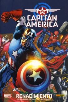 Capitán América: Renacimiento (Captain America 100% Marvel) - Ed Brubaker, Bryan Hitch