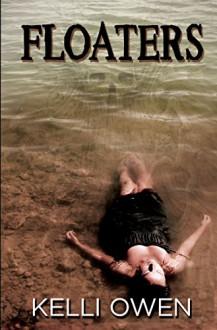 Floaters - Kelli Owen