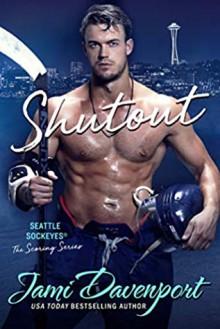 Shutout: A Seattle Sockeyes Novel - Jami Davenport