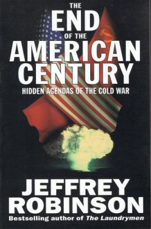 End Of American Century - Jeffrey Robinson