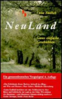 Neuland: Ganz Einfache Geschichten - Luise Endlich