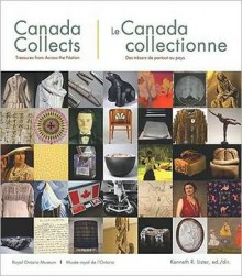 Canada Collects: The Passionate Eye - Ken Lister