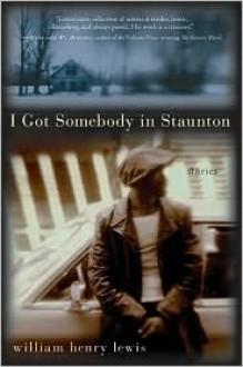 I Got Somebody in Staunton - William Lewis