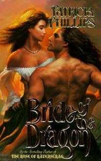 Bride of the Dragon - Patricia Phillips
